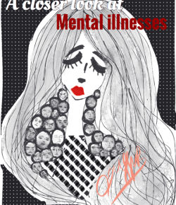 A Closer Look At Mental Illnesses