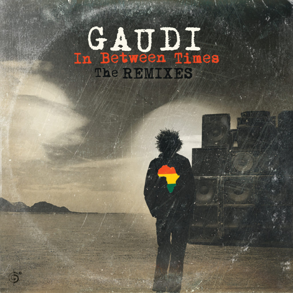 Gaudi – In Between Times (the Remixes) OUT NOW