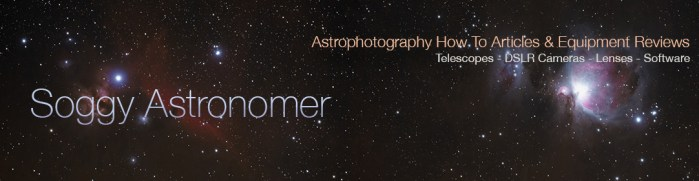 Soggy Astronomer - Astrophotography How To Articles and Equipment Reviews.