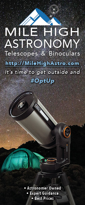 Mile High Astronomy Telescopes and Binoculars. Astronomer owned. Expert Guidance. Best Prices