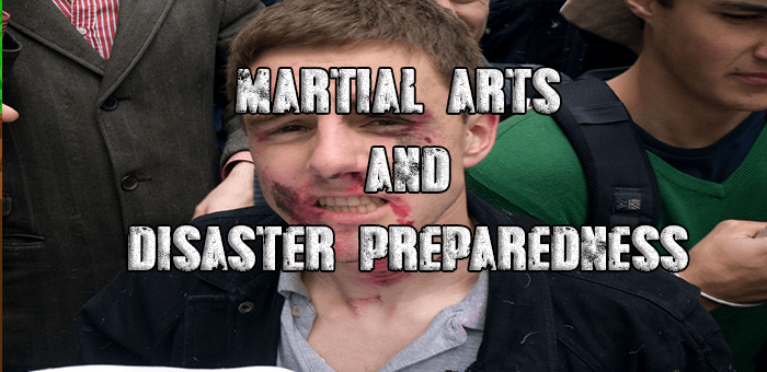 Martial Arts and Disaster Preparedness
