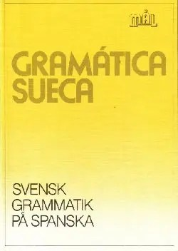 Svea y Pablo - El mejor libro de gramática sueca para mi