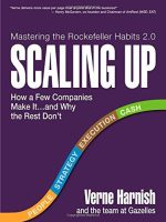Scaling Up How a Few Companies Make It...and Why the Rest Don't (Rockefeller Habits 2.0)