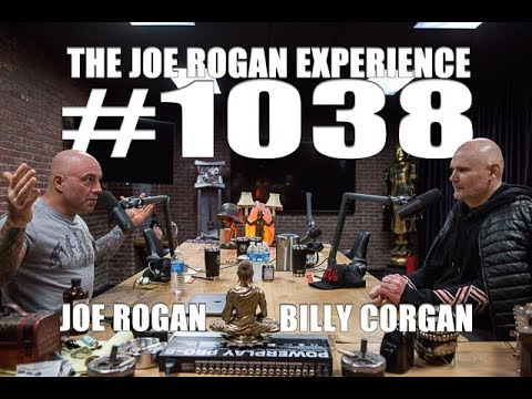 Joe Rogan Experience #1038 - Billy Corgan