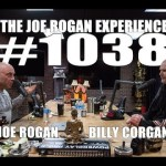 Joe Rogan Experience #1038 – Billy Corgan