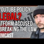 Is Youtube Policy Actually Breaking the law?