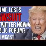 Trump Loses Lawsuit, Is Twitter Now a Public Forum?