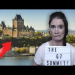 What To Expect From The G7 Summit in Quebec