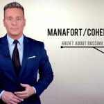 Manafort/Cohen Cases Have Nothing To Do With Russian Collusion
