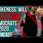 Wokeness Will DESTROY 2020 Democrats Paving The Way For Trump
