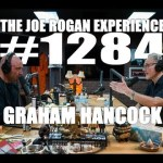 Joe Rogan Experience #1284 – Graham Hancock