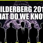 Something Unprecedented Is Happening With Bilderberg 2019