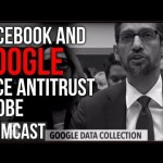 Major Antitrust Probe Announced Into Google And Facebook, Insider Says Google Is Biased