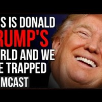 We Are Trapped In Trump World, The Media OBSESSION Is Carrying Him To 2020 Reelection