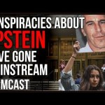 "Epstein Conspiracies Go Mainstream ""Clinton Body Count"" And ""Trump Body Count"" Are Trending"