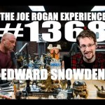 Joe Rogan Experience #1368 – Edward Snowden