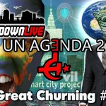 The Rundown Live #612 The Great Churning, UN Agenda 21