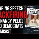 Tearing Trump's Speech BACKFIRES On Democrats As Pelosi DEMANDS Social media Delete Trump's Video
