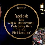"Facebook Bans Stay-At-Home Protests Posts Calling them ""Harmful Mis-information"""