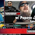 The Rundown Live #621 Guest: Popeye From Federal Jack