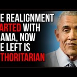 The Left And Right FLIPPED, Obama's Administration Made The Left AUTHORITARIAN