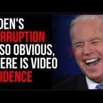 Joe Biden's CORRUPTION Is CLEAR, There Is VIDEO Evidence Of Quid Pro Quo With Ukraine