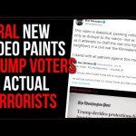 EVIL New Video About 'Trump's New Army' Classifies Trump Supporters As EXTREMISTS