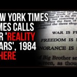NYT Calls For 'REALITY 'CZARS' To Keep Everyone From Thinking The Wrong Things, 1984 Is HERE