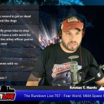 The Rundown Live 707 – Fear World, MMA Space Fights & Robert Chapman Bumble Insurgent Exclusive
