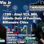 The Rundown Live #780 – Atari VCS, NIH Admits Gain of Function, Billionaire Cities