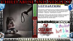 Child Abuse and Neglect TheWWShoW 9 23 2015