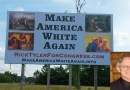 "Congress Candidate Rick Tyler Post ""Make America White Again"" Billboard"