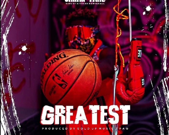 Music: Shatta Wale - Greatest
