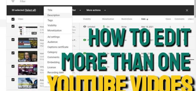 How to edit more than one Youtube videos at the same time