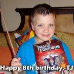 Happy 8th Birthday, TJ!