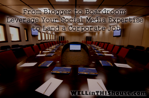 From Blogger to Boardroom: Leverage Your Social Media Expertise to Land a Corporate Job. Speakers: Ellen Gerstein and Lizz Porter