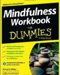 The Mindfulness Workbook for Dummies – An Ironic Book Review