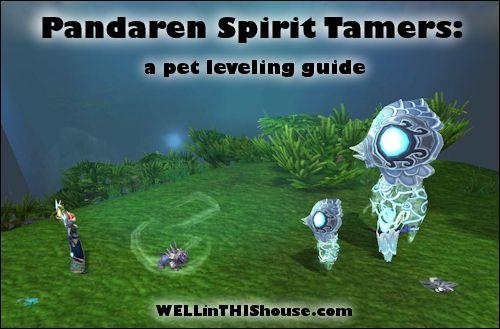 Pandaren Spirit Tamers - Pet Leveling Guide