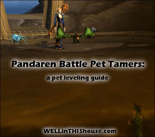 Pandaren Battle Pet Tamers - Pet Leveling Guide
