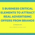 5 Business Critical Elements to Attract Real Advertising Offers from Brands