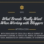 What Brands Really Want When Working with Bloggers #TypeACon 2015