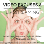 3 Big Excuses for Not Producing Video Content – Type-A East 2016