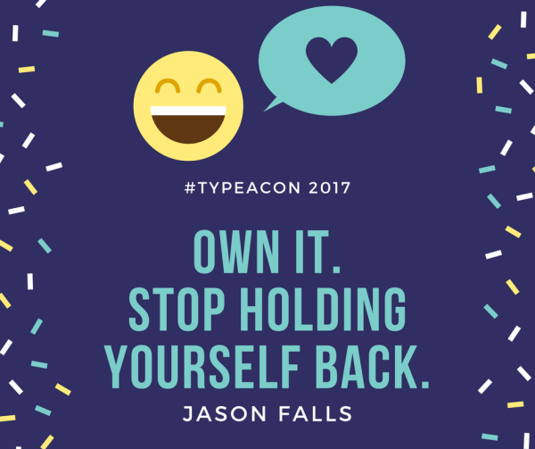 Own It. Stop Holding Yourself Back.