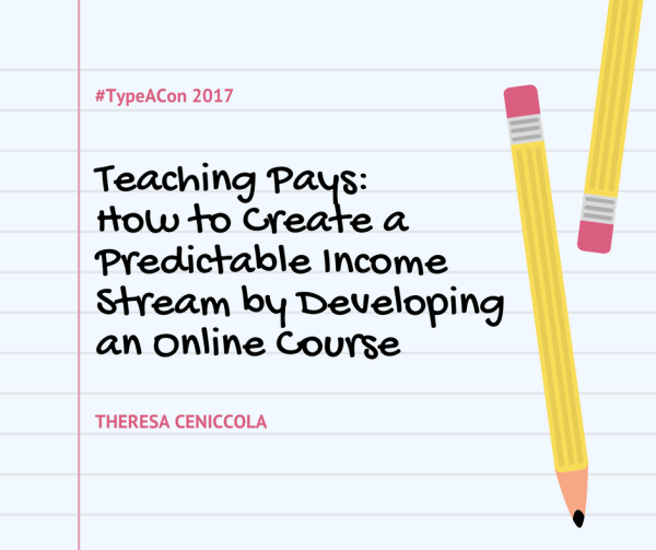 Teaching Pays: How to Create a Predictable Income Stream by Developing an Online Course