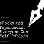eBooks and Paperbacks