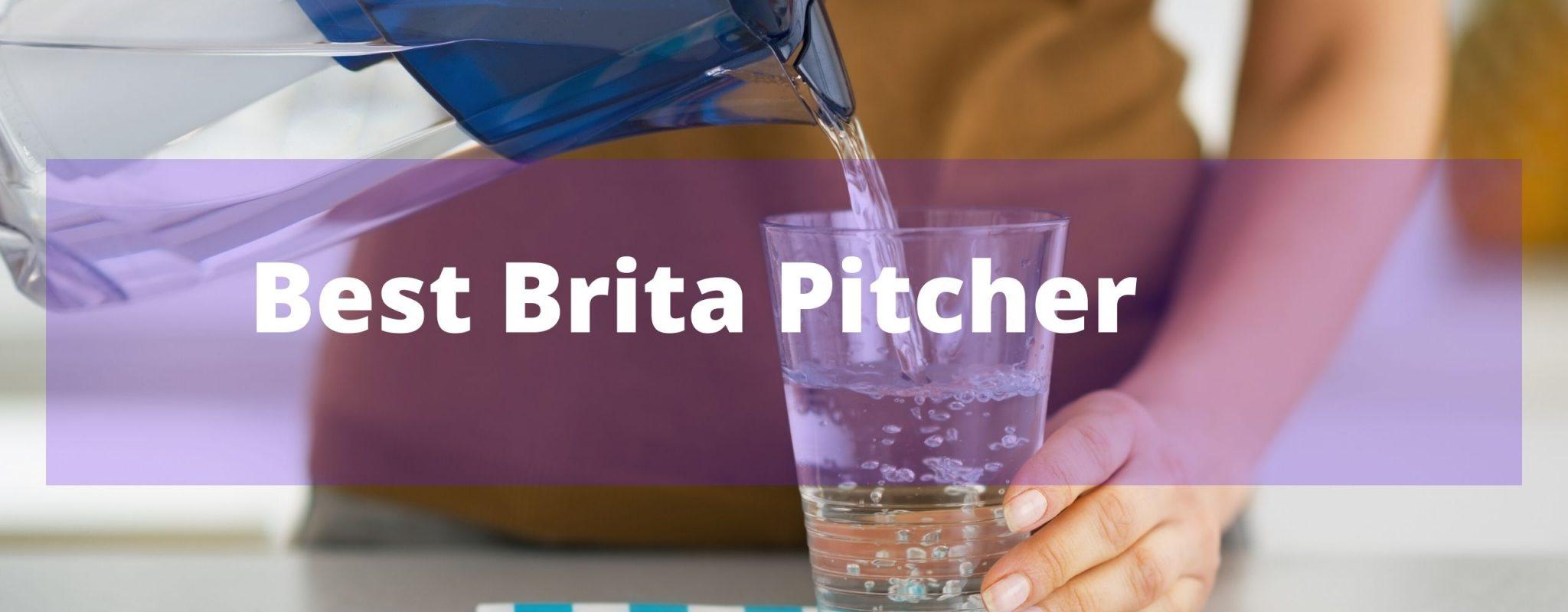 Best Brita Water Filter Pitcher