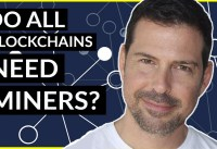 George Levy Do all blockchains need miners