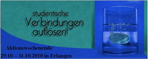 Aktionswochenende: 'studentische Verbindungen aufloesen!' vom 29. - 31. Oktober 2010 in Erlangen