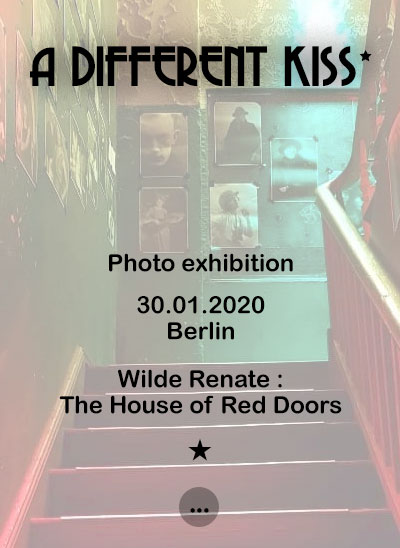 Photo Exhibition 30. January 2020 in Berlin. Wilde Renate: Th House of Red Doors.