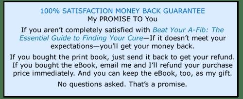 Beat Your A-Fib: 100% Money Back Guarantee